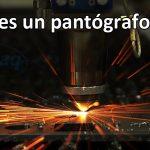 Qué es un pantógrafo CNC