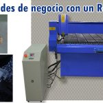 Oportunidades de negocio con un Router CNC
